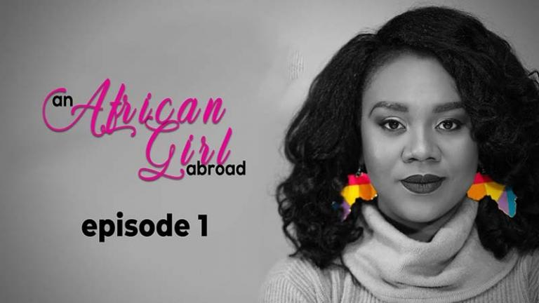 An African Girl Abroad Episode 1