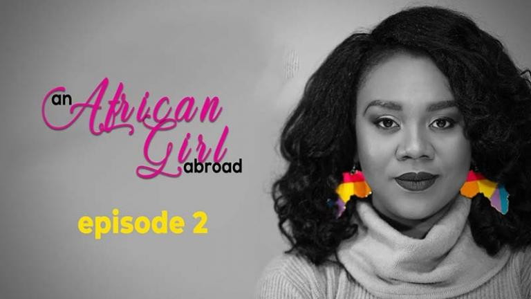An African Girl Abroad Episode 2