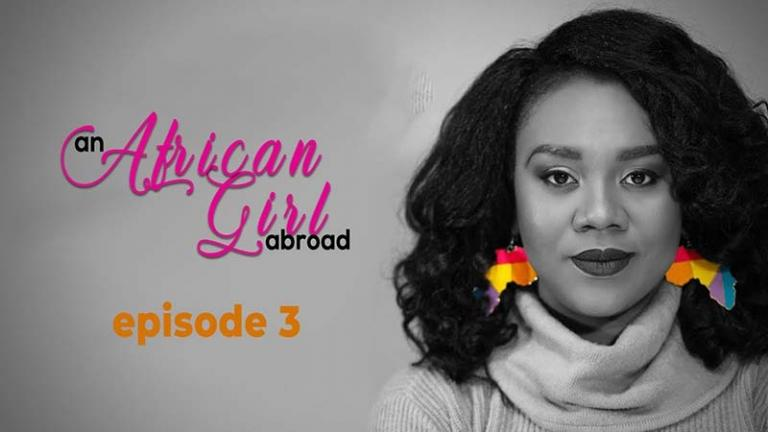 An African Girl Abroad Episode 3