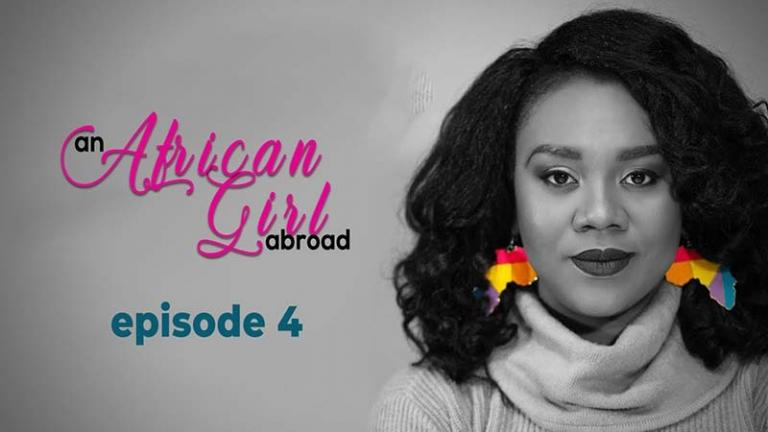 An African Girl Abroad Episode 4